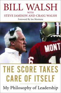 cover of The Score Takes Care of Itself by Bill Walsh, legendary football coach