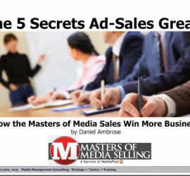 The 5 Secrets of Ad-Sales Greats